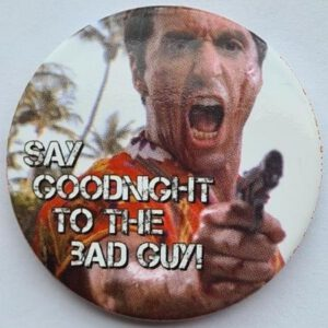 Button Scarface Goodnight